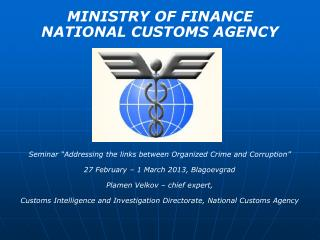 MINISTRY OF FINANCE  NATIONAL CUSTOMS AGENCY