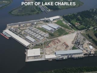 PORT OF LAKE CHARLES