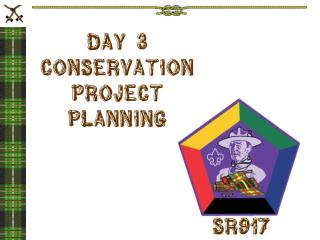 DAY 3 Conservation Project  Planning