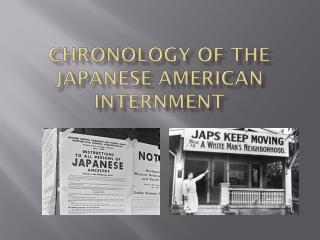Chronology of the Japanese American Internment