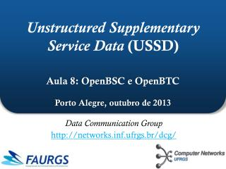 Data Communication Group networksf.ufrgs.br/dcg/