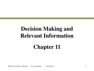 Decision Making and Relevant Information