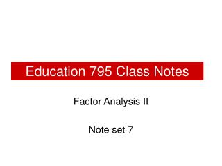 Education 795 Class Notes