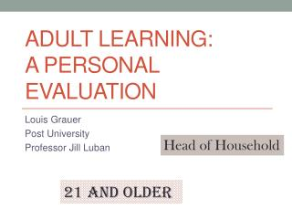 Adult Learning:  A Personal Evaluation