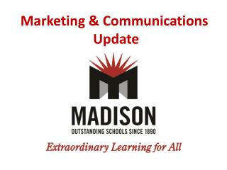 Marketing & Communications  Update