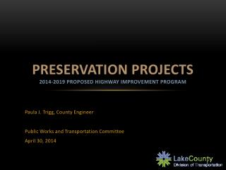 Preservation Projects 2014-2019 Proposed Highway Improvement program