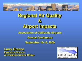 Regional Air Quality  &  Airport Impacts