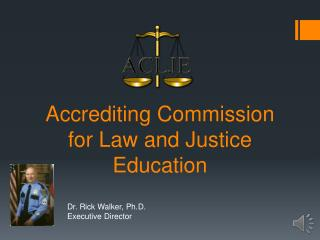 Accrediting Commission for Law and Justice Education
