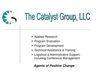 Agents of Positive Change