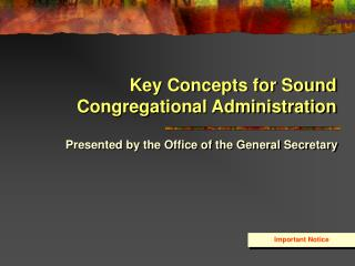 Key Concepts for Sound Congregational Administration