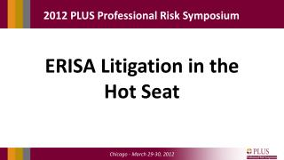 ERISA Litigation in the Hot Seat