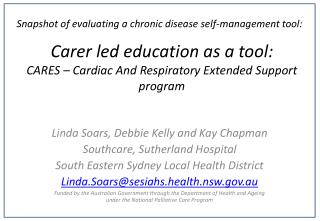 Carer led education as a tool: CARES – Cardiac And Respiratory Extended Support program