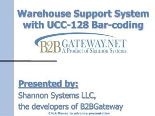 Warehouse Support System with UCC-128 Bar-coding