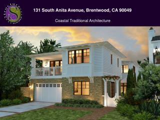 131 South Anita Avenue, Brentwood, CA 90049