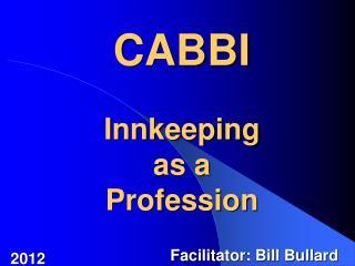 CABBI Innkeeping as a Profession