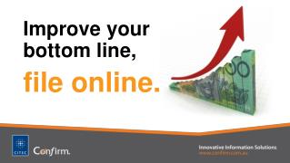Improve your bottom line, file online.