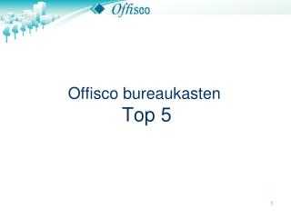 Offisco bureaukasten Top 5