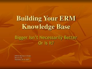 Building Your ERM Knowledge Base