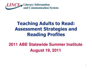 Teaching Adults to Read: Assessment Strategies and Reading Profiles