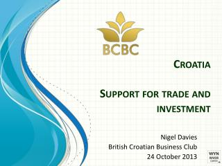 Croatia Support for trade and investment
