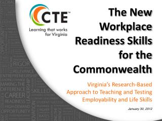 The New Workplace Readiness Skills for the Commonwealth
