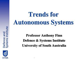 Trends for  Autonomous Systems