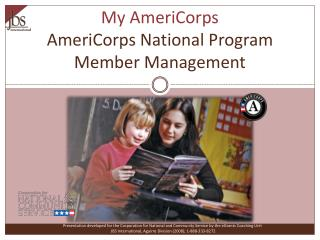 My AmeriCorps AmeriCorps National Program Member Management