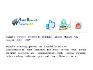 Wearable Wireless: Technology, Solutions, Vendors, Markets A
