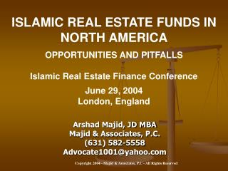 ISLAMIC REAL ESTATE FUNDS IN NORTH AMERICA OPPORTUNITIES AND PITFALLS