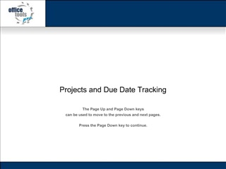 Projects and Due Date Tracking