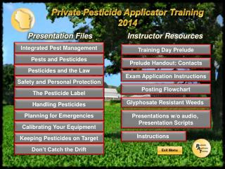 Private Pesticide Applicator  Training 2014