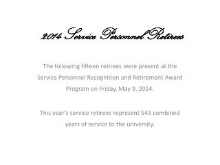 2014  Service Personnel Retirees