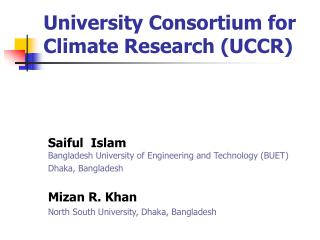 University Consortium for Climate Research (UCCR)