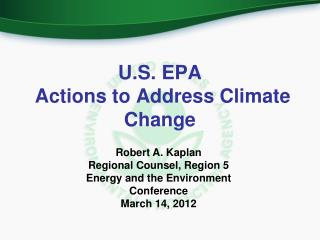 U.S. EPA   Actions to Address Climate Change