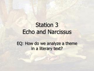 Station 3 Echo and Narcissus