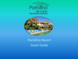 Portofino Resort Guest Guide