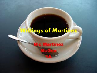 Writings of Martinez