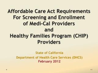State of California  Department of Health Care Services (DHCS)    February 2012