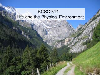 SCSC  314 Life and the Physical Environment