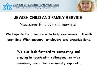 We hope to be a resource to help newcomers link with