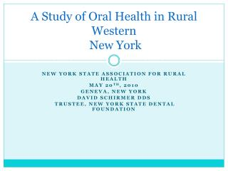 A Study of Oral Health in Rural Western  New York