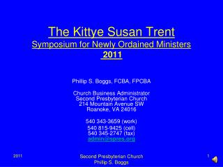 The Kittye Susan Trent Symposium for Newly Ordained Ministers 2011
