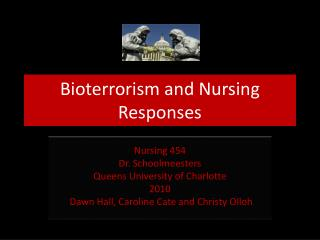 Bioterrorism and Nursing Responses