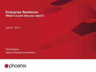 Enterprise Resilience What it is and why you need it