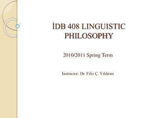 İDB 408 LINGUISTIC PHILOSOPHY