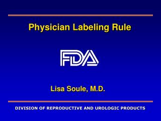 Physician Labeling Rule