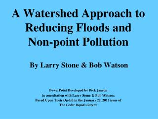A Watershed Approach to Reducing Floods and Non-point Pollution