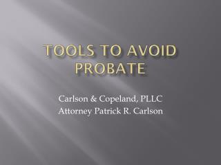 Tools to Avoid Probate