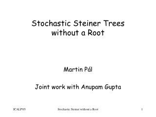 Stochastic Steiner Trees without a Root