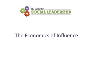 The Economics of Influence